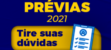 Prévias 2021: Tire suas dúvidas!